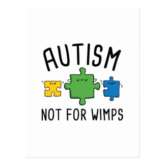 Autism Not For Wimps Postcard