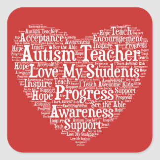 Autism Teacher Appreciation - Select Your Color Square Sticker