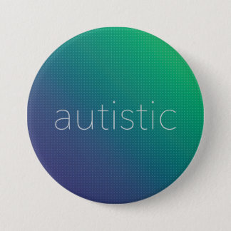 Autistic - Green and Blue Halftone 7.5 Cm Round Badge