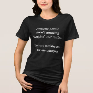 Autistic is Amazing T-Shirt