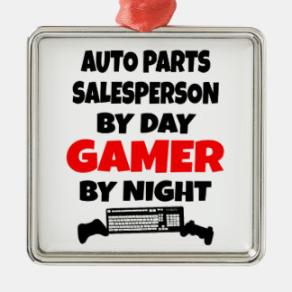 Auto Parts Salesperson by Day Gamer by Night Metal Ornament