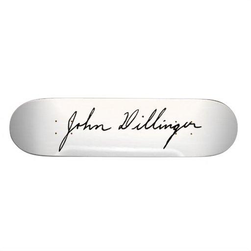 Autograph Signature of John Dillinger Skate Board