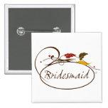 Autumn Bridesmaid Buttons