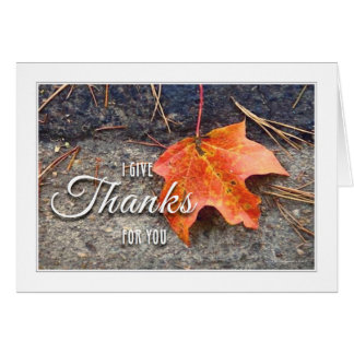Autumn Leaf - I Give Thanks - Thanksgiving Card