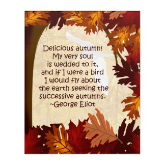 Autumn Leaves Eliot Quote Acrylic Wall Art