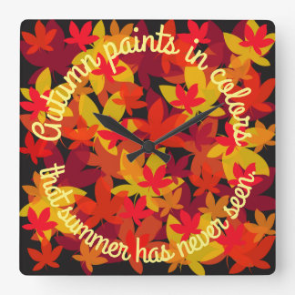 Autumn Paints In Colors That Summer Has Never Seen Square Wall Clock