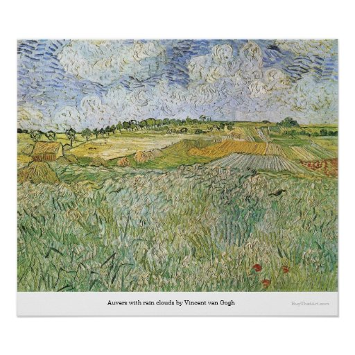 Auvers with rain clouds by Vincent van Gogh Poster