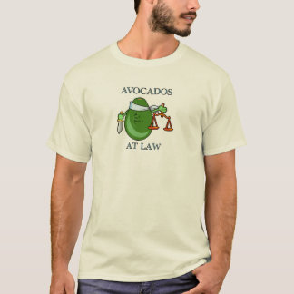 Avocados At Law Shirt