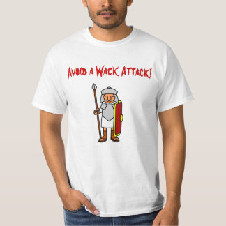 Avoid a Wack Attack T-Shirt