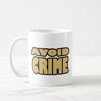 Avoid Crime Gold Worded Mug