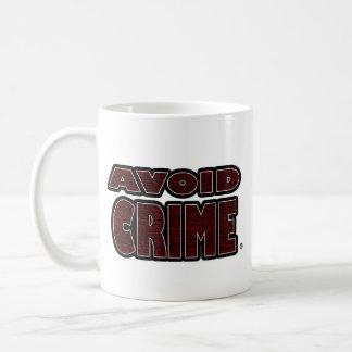 Avoid Crime Red Worded Mug