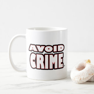 Avoid Crime White Worded Mug