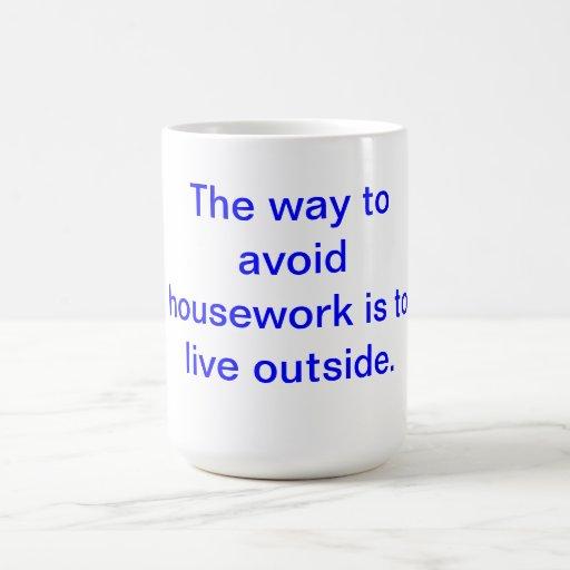 Avoid housework Mug