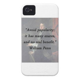 Avoid Popularity - William Penn iPhone 4 Covers