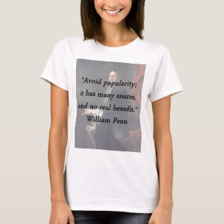 Avoid Popularity - William Penn T-Shirt