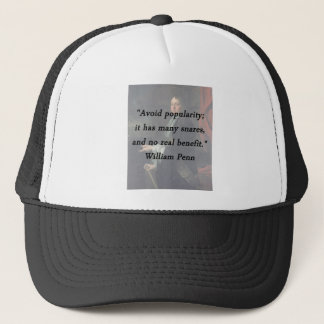 Avoid Popularity - William Penn Trucker Hat