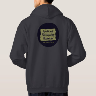 Avoidant Personality Disorder Hoodie #3