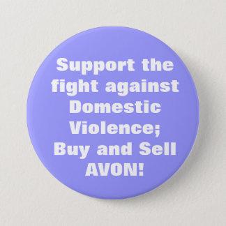 Avon: Domestic Violence 7.5 Cm Round Badge