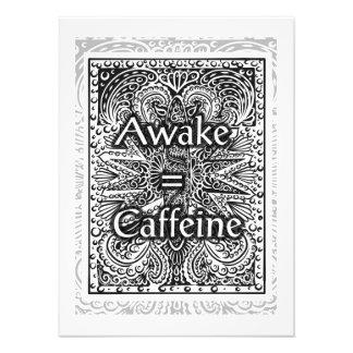 Awake=Caffeine - Positive Statement Quote Photo Print