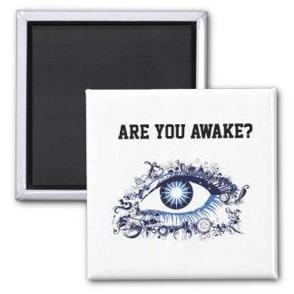 Awake? Magnet
