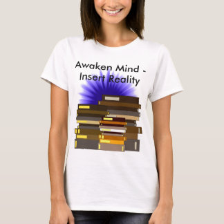 Awaken Mind Knowledge Education STEM Teaching T-Shirt
