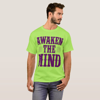 Awaken the Mind T-Shirt