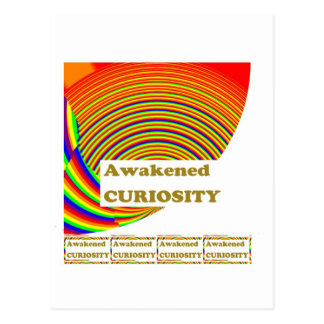 Awakened CURIOSITY : Unique ART n WISDOM Words Postcard