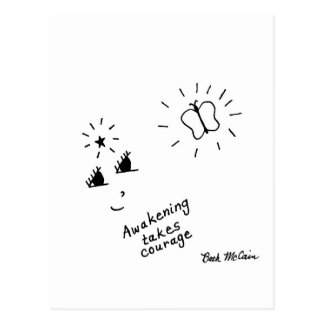 'Awakening Takes Courage' Postcard