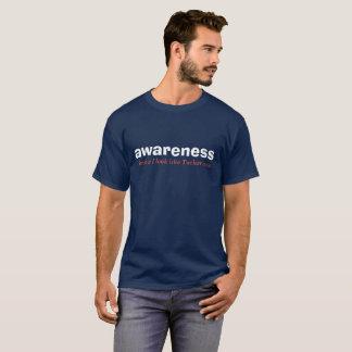 awareness red white and blue edition T-Shirt
