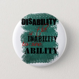 Awareness tee disability is copy 6 cm round badge