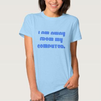 Away From My Computer blue Shirt