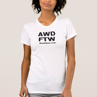 AWD - FTW - Womens Tanktop by BoostGear.com T-Shirt