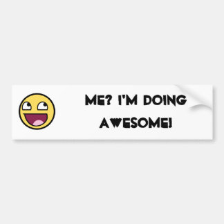 AWEOME STICKER IS AWESOME CAR BUMPER STICKER