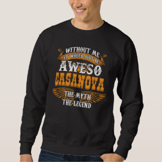 Aweso CASANOVA A True Living Legend Sweatshirt