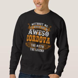 Aweso CORDOVA A True Living Legend Sweatshirt