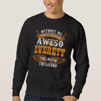 Aweso EVERETT A True Living Legend Sweatshirt