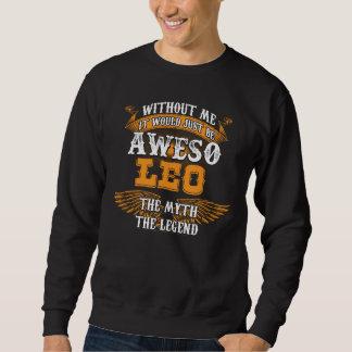 Aweso LEO A True Living Legend Sweatshirt