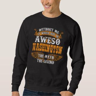 Aweso WASHINGTON A True Living Legend Sweatshirt