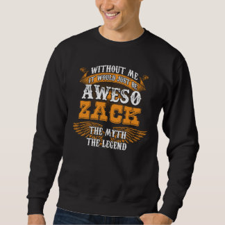 Aweso ZACK A True Living Legend Sweatshirt