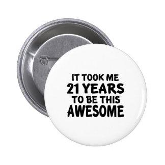 Awesome 21 Birthday Designs 6 Cm Round Badge
