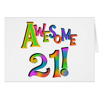 Awesome 21 Birthday T-shirts and Gifts Greeting Card