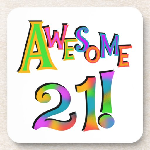 Awesome 21 Birthday T-shirts and Gifts Beverage Coaster