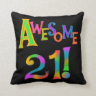 Awesome 21 Birthday T-shirts and Gifts Cushion