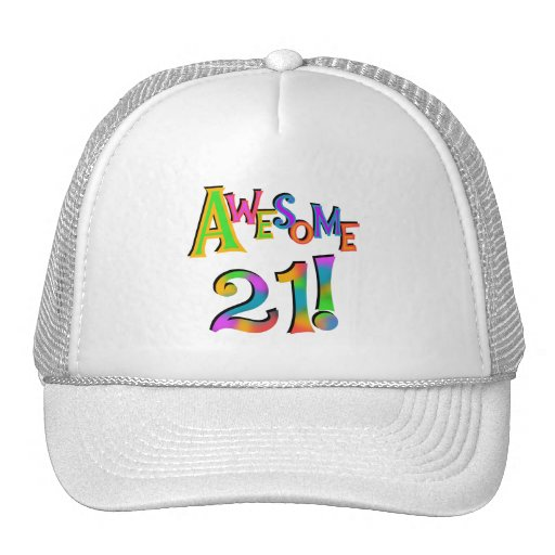 Awesome 21 Birthday T-shirts and Gifts Hats