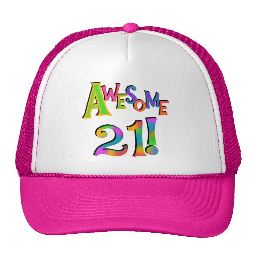 Awesome 21 Birthday T-shirts and Gifts Trucker Hats