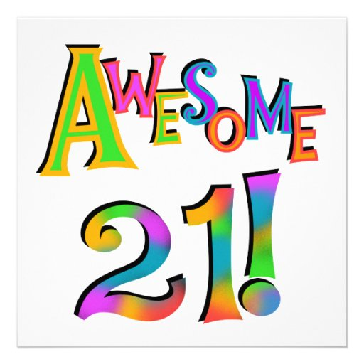 Awesome 21 Birthday T-shirts and Gifts Personalized Invitation