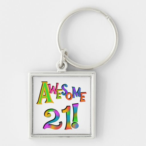Awesome 21 Birthday T-shirts and Gifts Key Chain