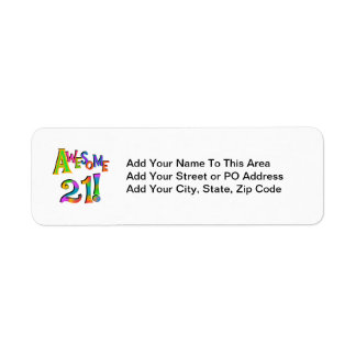 Awesome 21 Birthday T-shirts and Gifts Return Address Label