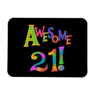 Awesome 21 Birthday T-shirts and Gifts Magnets