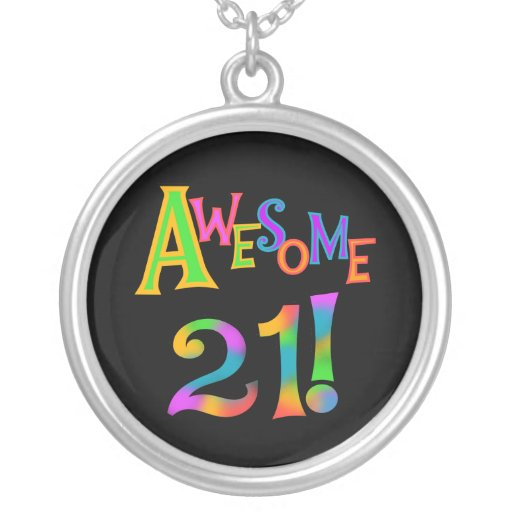 Awesome 21 Birthday T-shirts and Gifts Pendant